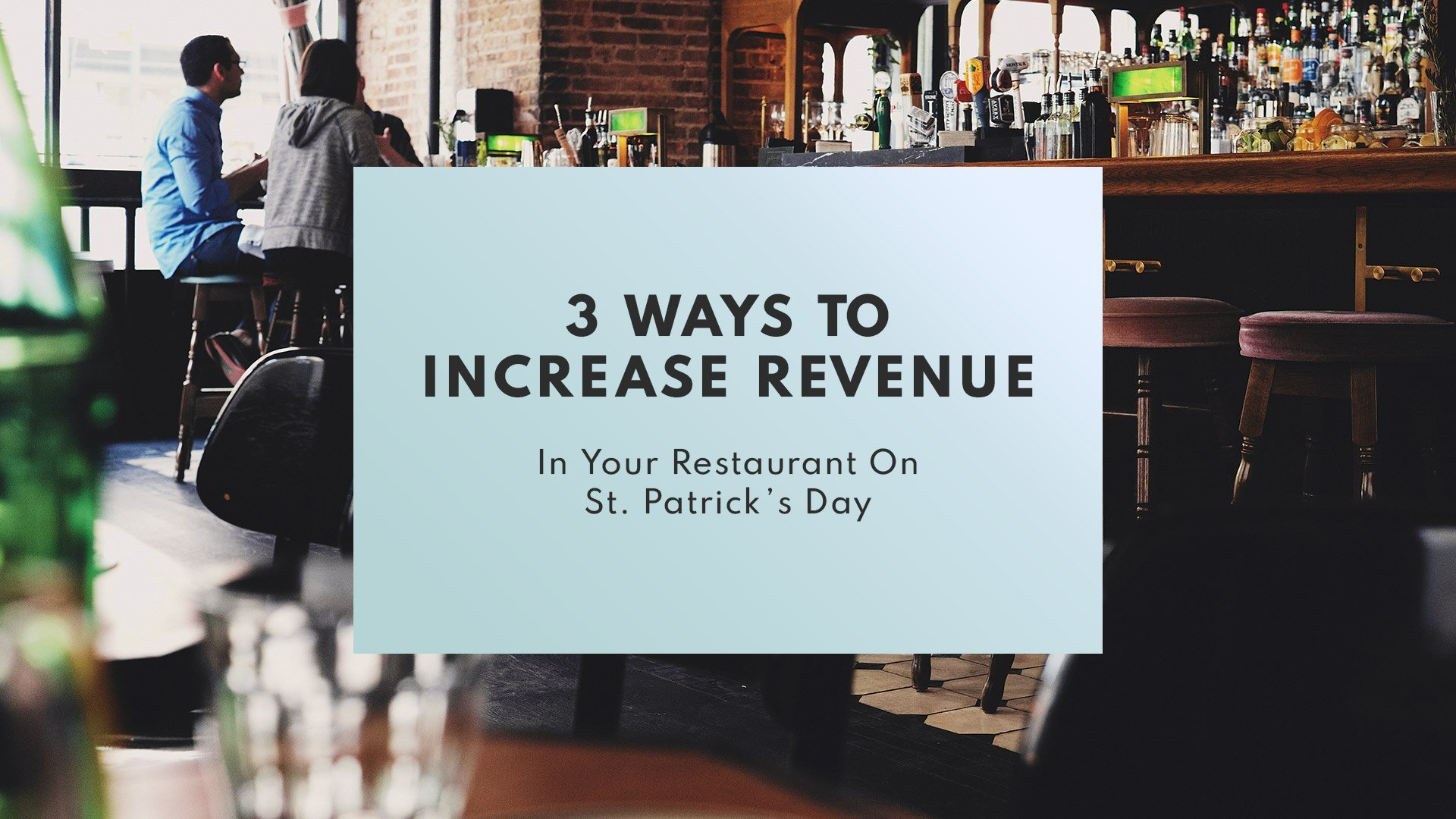 3 ways to increase revenue in your restaurant