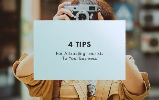 4 Tips for Attracting Tourists to Your Business
