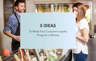 5 ideas to make your loyalty program a winner