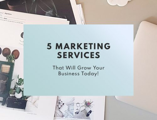 5 Marketing services we offer that will grow your business today