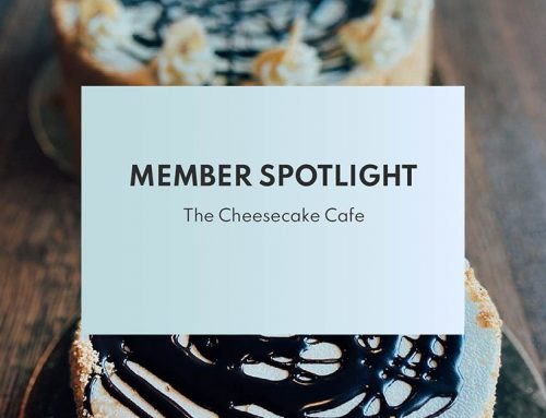 Member Spotlight: Cheesecake Cafe