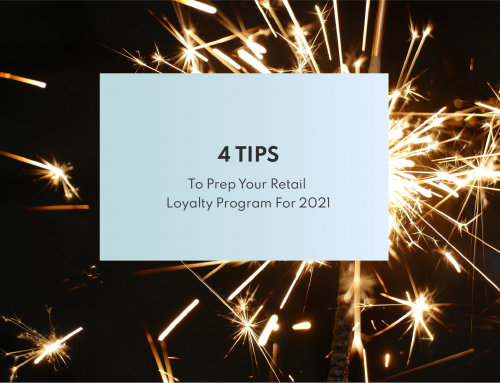 4 Tips to Prep Your Retail Loyalty Program for 2021