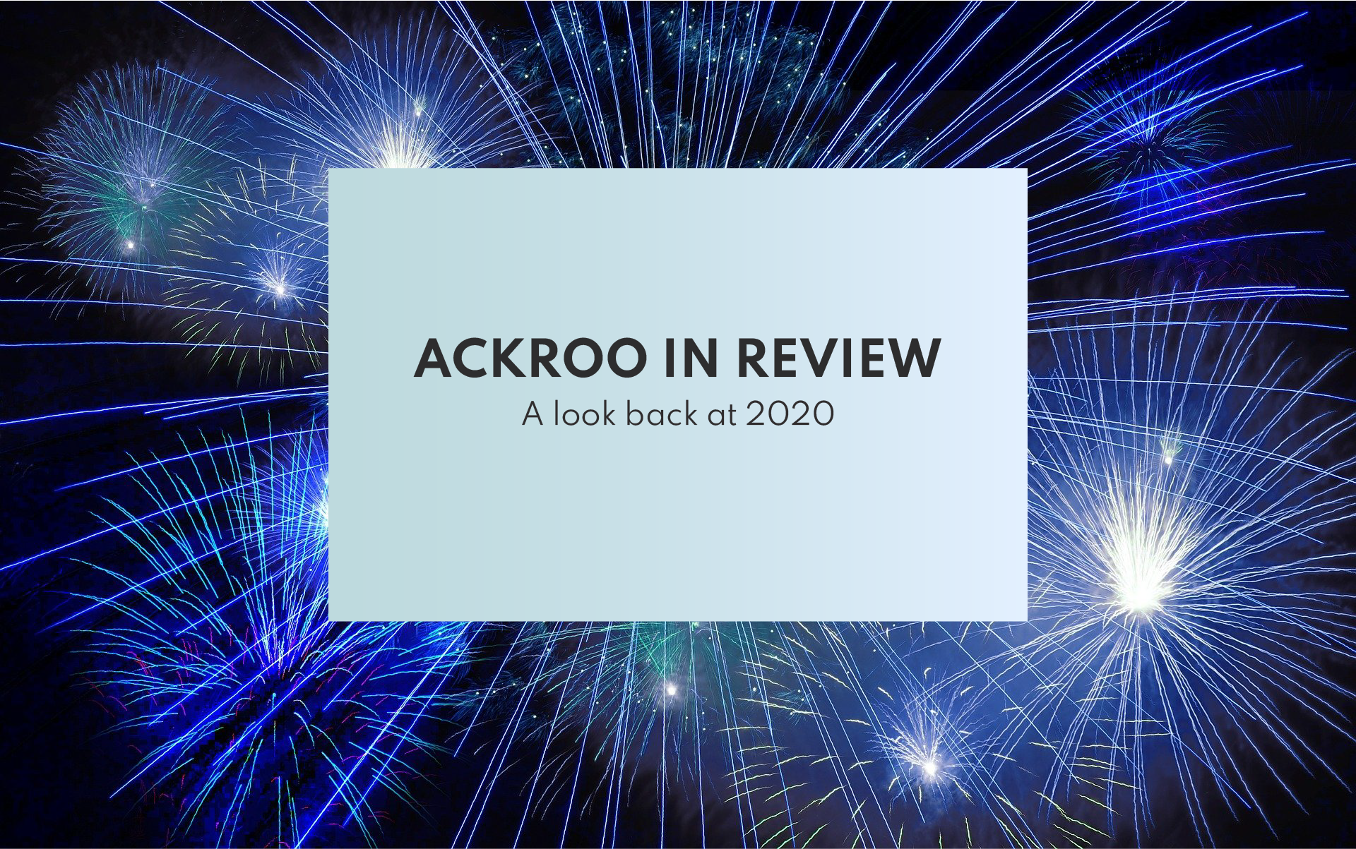 Ackroo in review
