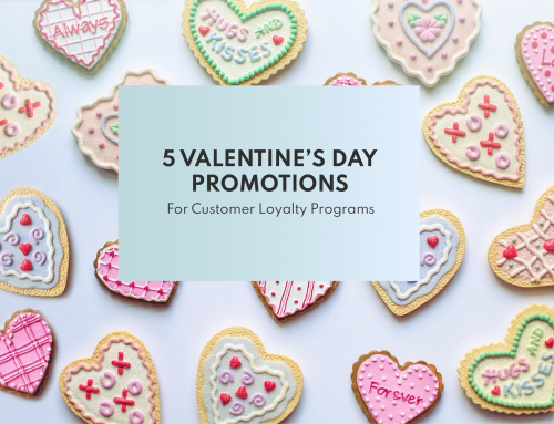 5 Valentine's Day Promotions for Customer Loyalty Programs
