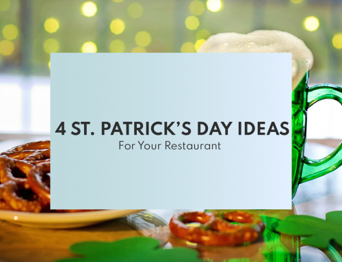 4 St. Patrick's Day Ideas for Your Restaurant